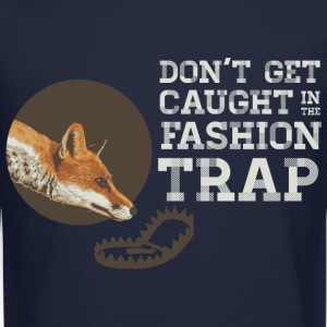 Don't Get Caught in the Fashion Trap Long Sleeve Shirts - Crewneck Sweatshirt