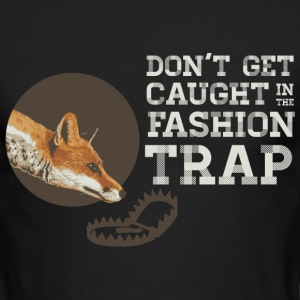 Don't Get Caught in the Fashion Trap Long Sleeve Shirts - Men's Long Sleeve T-Shirt by Next Level