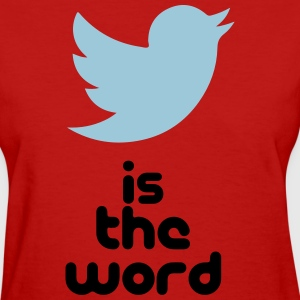 bird is the word Women's T-Shirts - Women's T-Shirt