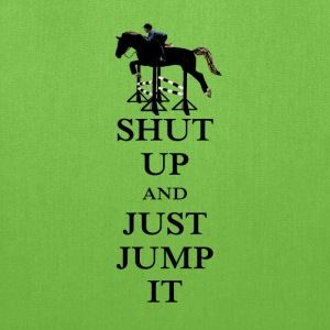 Shut Up and Just Jump It Equestrian Bags & backpacks - Tote Bag