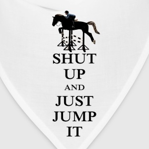 Shut Up and Just Jump It Equestrian Caps - Bandana