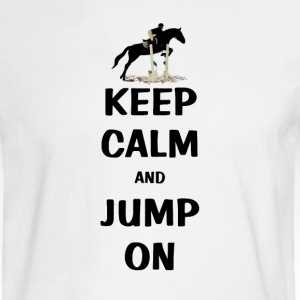 Keep Calm and Jump On Horse Long Sleeve Shirts - Men's Long Sleeve T-Shirt