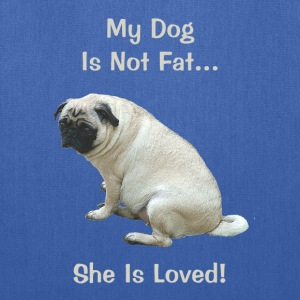 My Dog Is Not Fat Pug Dog Bags & backpacks - Tote Bag