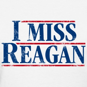 I Miss Reagan, distressed look - Women's T-Shirt