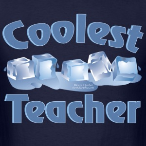 Coolest Teacher T-Shirts - Men's T-Shirt
