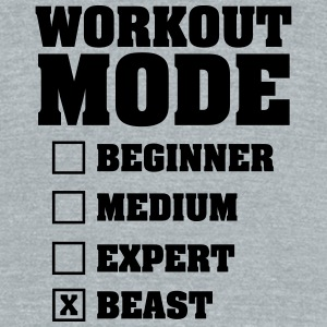 Workout Mode (Beast) T-Shirts - Unisex Tri-Blend T-Shirt by American Apparel