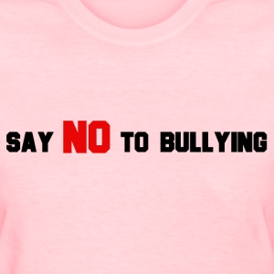 StichRulez Say NO To Bullying - Women's T-Shirt