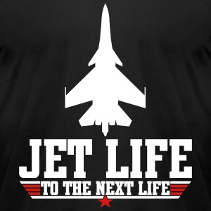 Jet life to the next life T-Shirts - Men's T-Shirt by American Apparel
