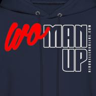 Design ~ WoMan Up Hoodie