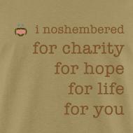 Design ~ I Noshembered Dude's Tee with Noshember.com Logo