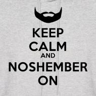 Design ~ Noshember Dude's Hoodie - Keep Calm