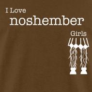 Design ~ I Love Noshember Girls, Men's Tee