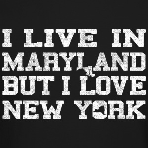 Live Maryland Love New York Long Sleeve Shirts - Crewneck Sweatshirt