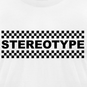Stereotype T-Shirts - Men's T-Shirt by American Apparel