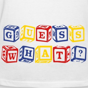GUESS WHAT? - Women's T-Shirt