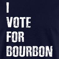Design ~ I Vote For Bourbon