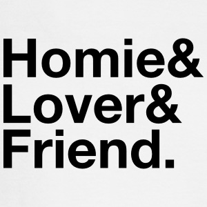 Homie, Lover, Friend Long Sleeve Shirts - Men's Long Sleeve T-Shirt