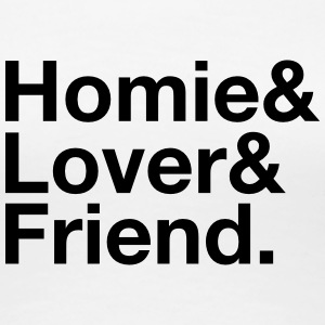 Homie, Lover, Friend Women's T-Shirts - Women's Premium T-Shirt