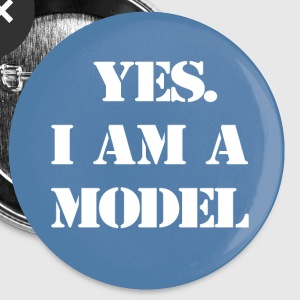 Yes. I am a Model Badge - Large Buttons
