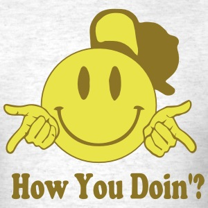HOW YOU DOIN'? T-Shirts - Men's T-Shirt