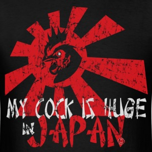 My Cock is Huge in Japan - Men's T-Shirt