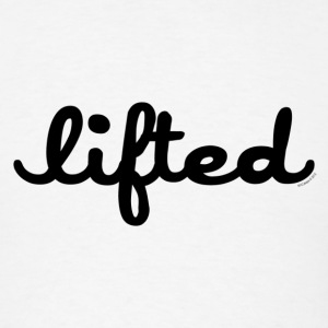 Lifted - Men's T-Shirt