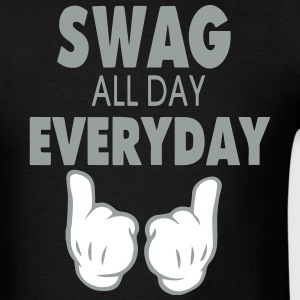 SWAG ALL DAY EVERYDAY T-Shirts - Men's T-Shirt