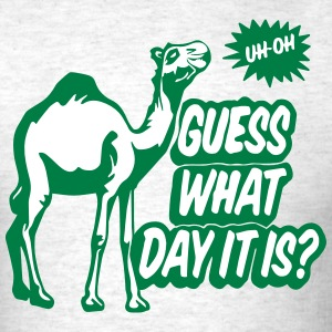guess what day it is? T-Shirts - Men's T-Shirt