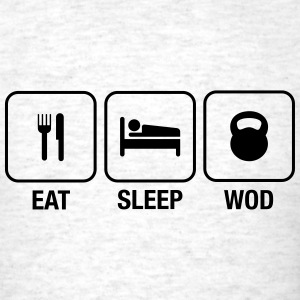 Eat Sleep WOD T-Shirts - Men's T-Shirt