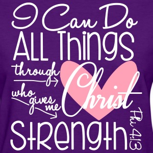 I Can Do All Things Women's T-Shirts - Women's T-Shirt