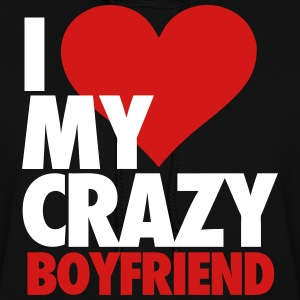 I Love My Crazy Boyfriend Hoodies - Women's Hoodie
