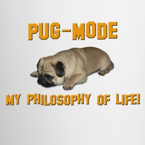 Pug Mode - My Philosophy of Life Bottles & Mugs - Coffee/Tea Mug