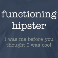 Design ~ Functioning Hipster