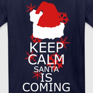 Keep Calm,Santa is coming Kids' Shirts - Kids' T-Shirt