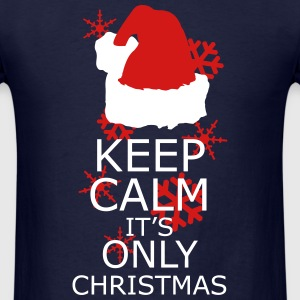 Keep Calm, Its Only Christmas T-Shirts - Men's T-Shirt