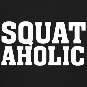 SquatAholic Long Sleeve Shirts - Crewneck Sweatshirt