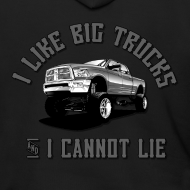 Design ~ I like big trucks hoodie