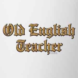 Old English Teacher Bottles & Mugs - Coffee/Tea Mug