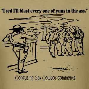 Confusing Gay Cowboy Threats T-Shirts - Men's T-Shirt