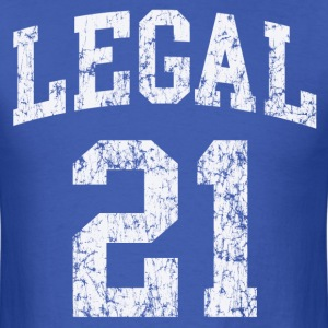 21st Birthday Legal  - Men's T-Shirt