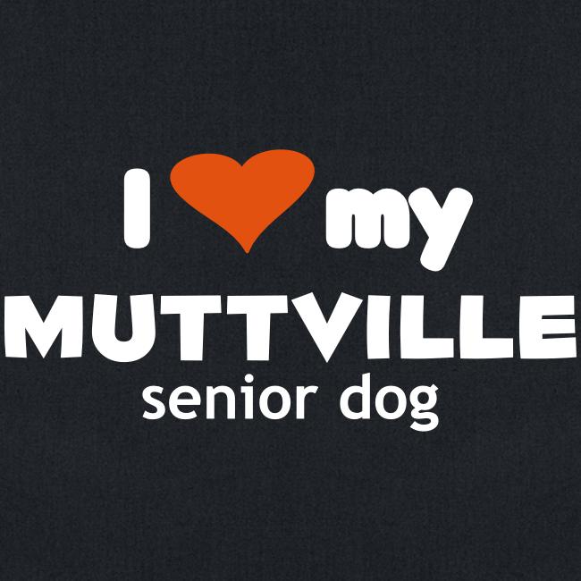 """I love my Muttville senior dog"" tote bag"