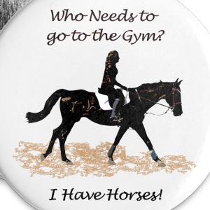 Who Needs to go to the Gym? Horse Buttons - Large Buttons