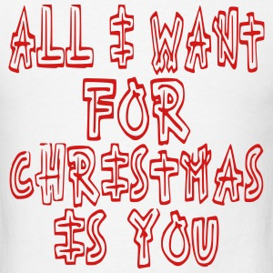 all_i_want_for_christmas T-Shirts - Men's T-Shirt