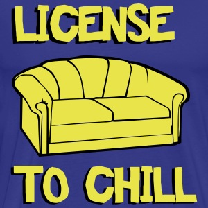 License to chill T-Shirts - Men's Premium T-Shirt