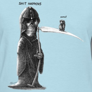 shit happens - Women's T-Shirt