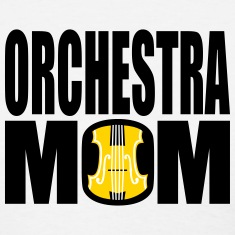 Orchestra Mom (Women's)
