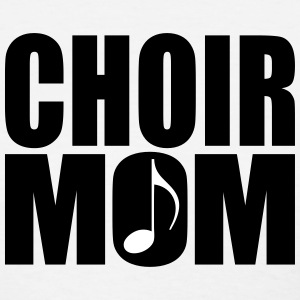 Choir Mom (Women's) - Women's T-Shirt