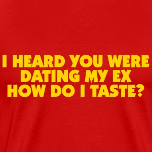 How do I taste? T-Shirts - Men's Premium T-Shirt