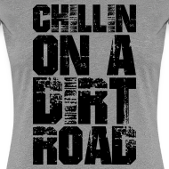 Design ~ Chillin On a Dirt Road (PREMIUM)
