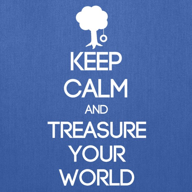 ISFP ~ Keep Calm and Treasure Your World Tote Bag